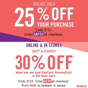 "GAP, 25% off Purchase with online code ""GAP25"""